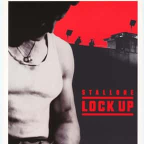 Lock Up is listed (or ranked) 17 on the list The Best Sylvester Stallone Movies