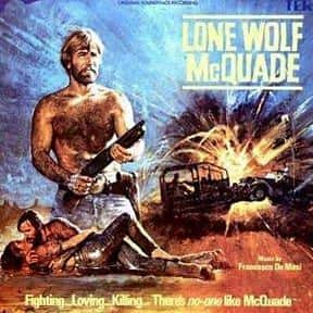Lone Wolf McQuade is listed (or ranked) 16 on the list The Best Free Movies On YouTube, Ranked