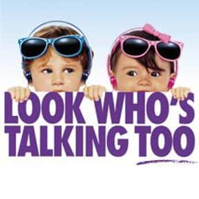 Look Who's Talking Too is listed (or ranked) 16 on the list The Funniest Movies About Babies