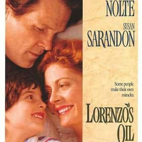 Lorenzo's Oil is listed (or ranked) 11 on the list Great Movies About Sick & Dying Children