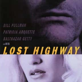Lost Highway is listed (or ranked) 9 on the list The Most Confusing Movies Ever Made