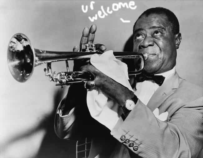 Louis Armstrong is listed (or ranked) 2 on the list 24 Extremely Peculiar Personal Quirks that Historic Musicians Had