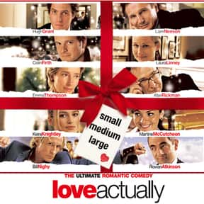 Love Actually is listed (or ranked) 11 on the list Romantic Movies Your Girlfriend Forces You To Watch