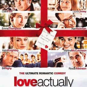 Love Actually is listed (or ranked) 13 on the list The Greatest Romantic Comedies Of All Time