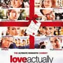 Love Actually is listed (or ranked) 8 on the list The Greatest Romantic Comedies of All Time