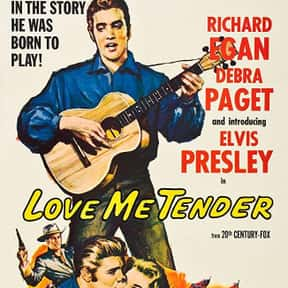 Love Me Tender is listed (or ranked) 8 on the list The Best Elvis Presley Movies