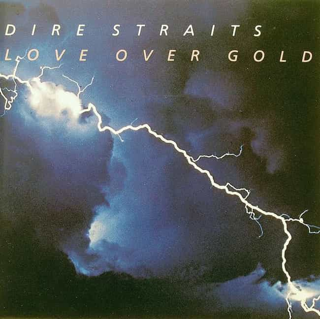 Love Over Gold is listed (or ranked) 3 on the list The Best Dire Straits Albums of All Time