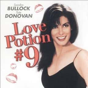 Love Potion No. 9 is listed (or ranked) 18 on the list The Best Sandra Bullock Movies