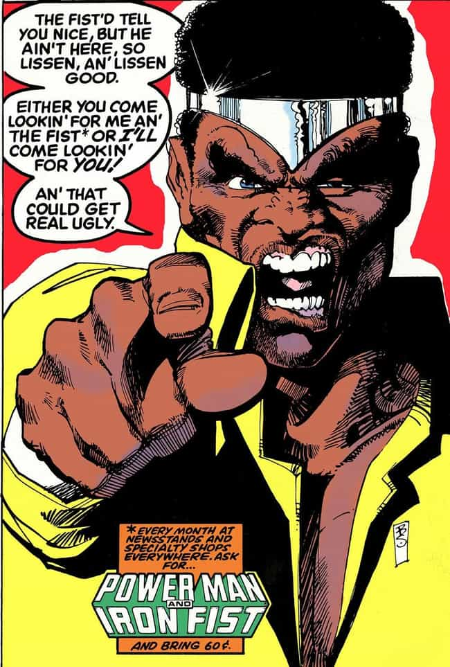 Luke Cage is listed (or ranked) 1 on the list The 16 Most Politically Incorrect Comic Book Characters Ever