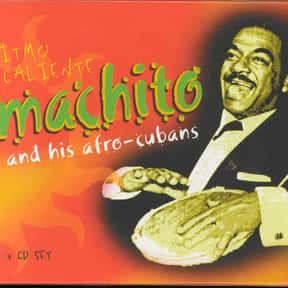 Machito is listed (or ranked) 10 on the list The Best Latin Jazz Bands/Artists