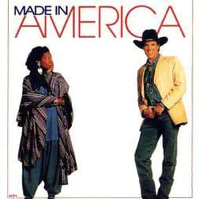 Made in America is listed (or ranked) 17 on the list The Best Whoopi Goldberg Movies