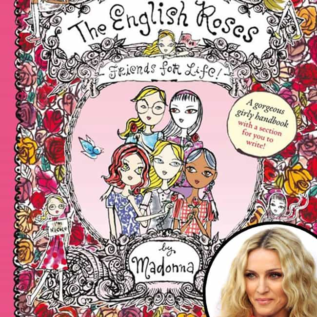 Madonna is listed (or ranked) 1 on the list Celebrities Who Have Written Children's Books