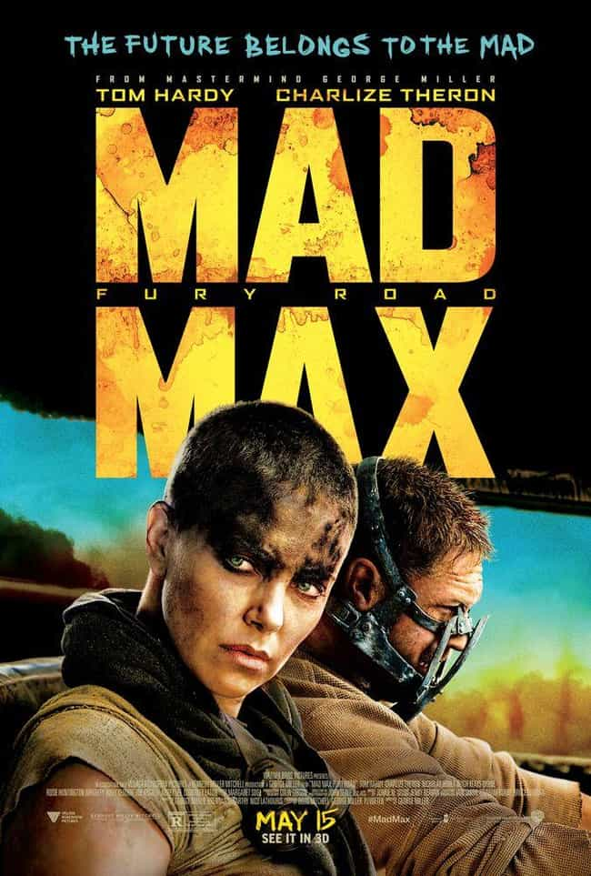 Mad Max: Fury Road is listed (or ranked) 2 on the list Every 'Mad Max' Movie, Ranked Best to Worst