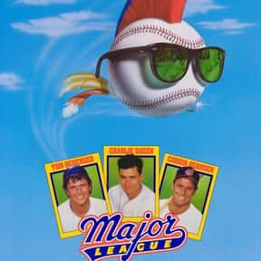 Major League is listed (or ranked) 20 on the list The Funniest '80s Movies