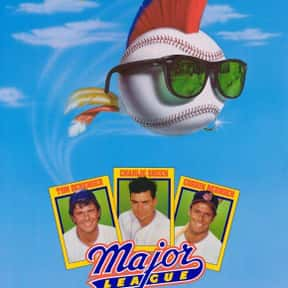 Major League is listed (or ranked) 21 on the list The Best Movies About Underdogs
