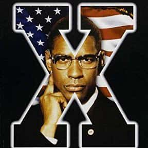 Malcolm X is listed (or ranked) 7 on the list The Most Inspirational Black Movies