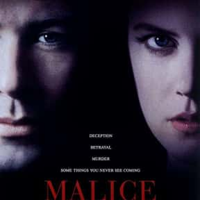 Malice is listed (or ranked) 14 on the list The Best Nicole Kidman Movies