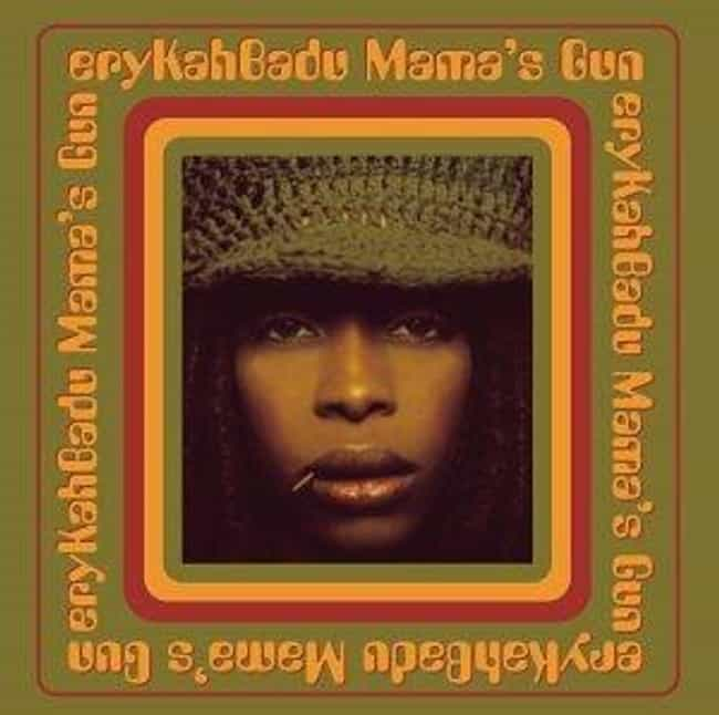 Mama's Gun is listed (or ranked) 1 on the list The Best Erykah Badu Albums of All Time