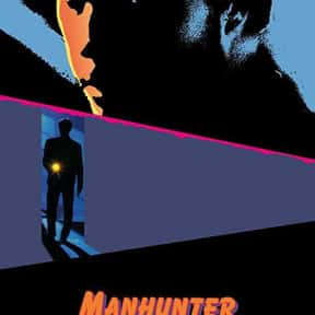 Manhunter is listed (or ranked) 23 on the list The Best Serial Killer Movies
