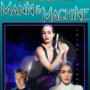 Mann & Machine is listed (or ranked) 23 on the list The Best Dick Wolf Shows and TV Series