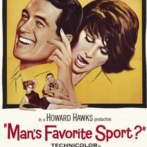 Man's Favorite Sport? is listed (or ranked) 23 on the list The Best '60s Romantic Comedies