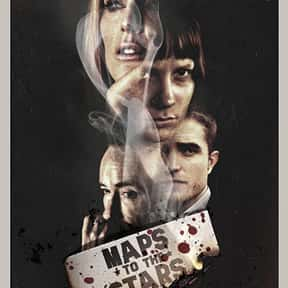 Maps to the Stars is listed (or ranked) 16 on the list The Best Robert Pattinson Movies