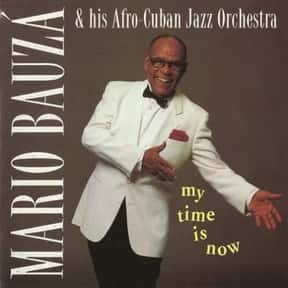 Mario Bauzá is listed (or ranked) 18 on the list The Best Latin Jazz Bands/Artists
