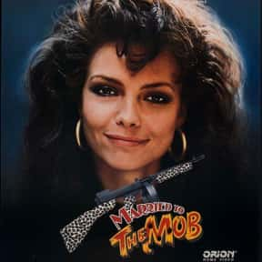 Married to the Mob is listed (or ranked) 11 on the list The Best Michelle Pfeiffer Movies