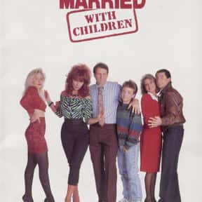 Married... with Children is listed (or ranked) 15 on the list The Greatest Sitcoms in Television History