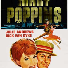 Mary Poppins is listed (or ranked) 11 on the list Disney Movies with the Best Soundtracks, Ranked