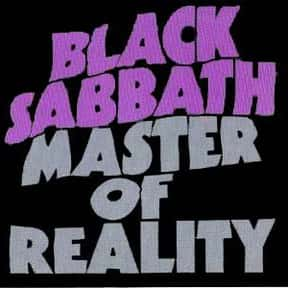 Master of Reality is listed (or ranked) 4 on the list The Top Metal Albums of All Time