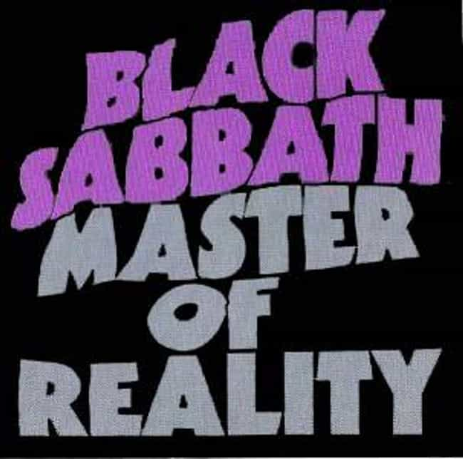 Master of Reality is listed (or ranked) 3 on the list The Best Black Sabbath Albums List, Ranked Discography