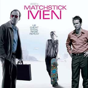 Matchstick Men is listed (or ranked) 12 on the list The Best Nicolas Cage Movies