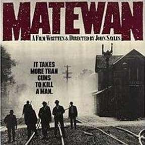 Matewan is listed (or ranked) 5 on the list The Best Movies Set In West Virginia