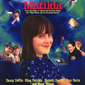 Matilda is listed (or ranked) 22 on the list Good Movies for 13-Year-Olds