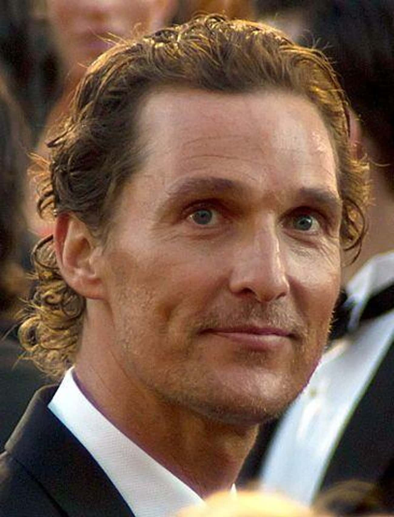 Matthew McConaughey is listed (or ranked) 4 on the list The Craziest Things Celebrities Have Done While Drunk