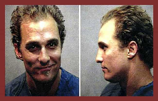 Matthew McConaughey is listed (or ranked) 4 on the list Full List of All Celebrity Mug Shots