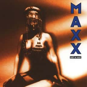 Maxx is listed (or ranked) 24 on the list The Best Eurodance Bands/Artists