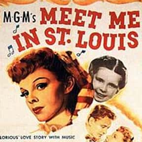 Meet Me in St. Louis is listed (or ranked) 27 on the list Musical Movies With the Best Songs
