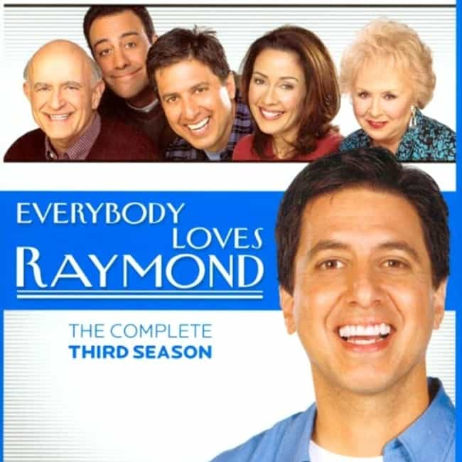 Everybody Loves Raymond ... is listed (or ranked) 4 on the list The Best Seasons of Everybody Loves Raymond