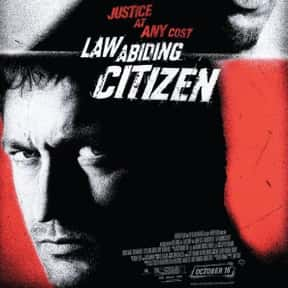 Law Abiding Citizen is listed (or ranked) 3 on the list The Best Gerard Butler Movies