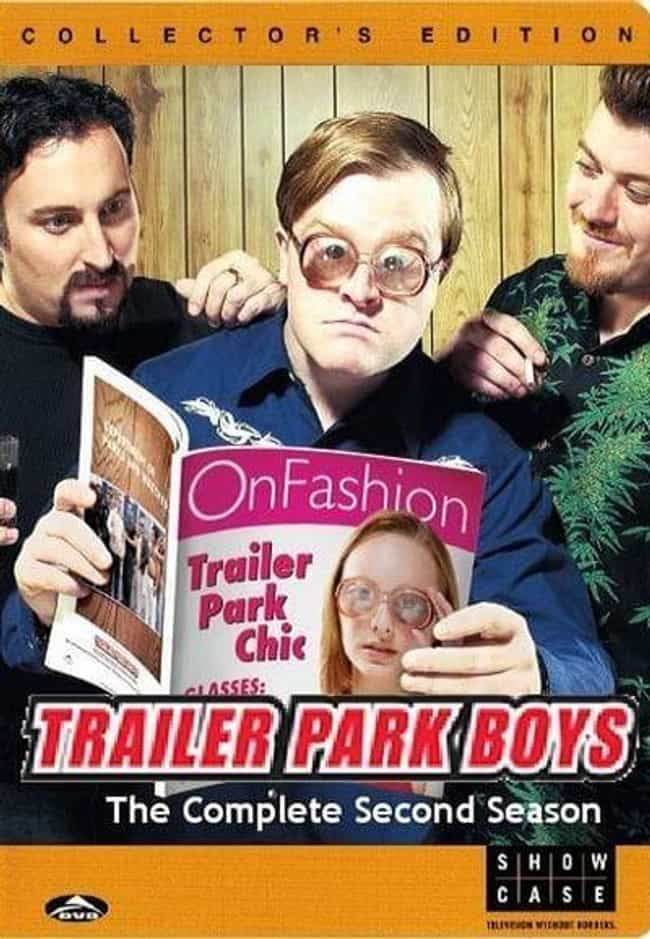 Trailer Park Boys - Season 2 is listed (or ranked) 4 on the list The Best Seasons of 'Trailer Park Boys'