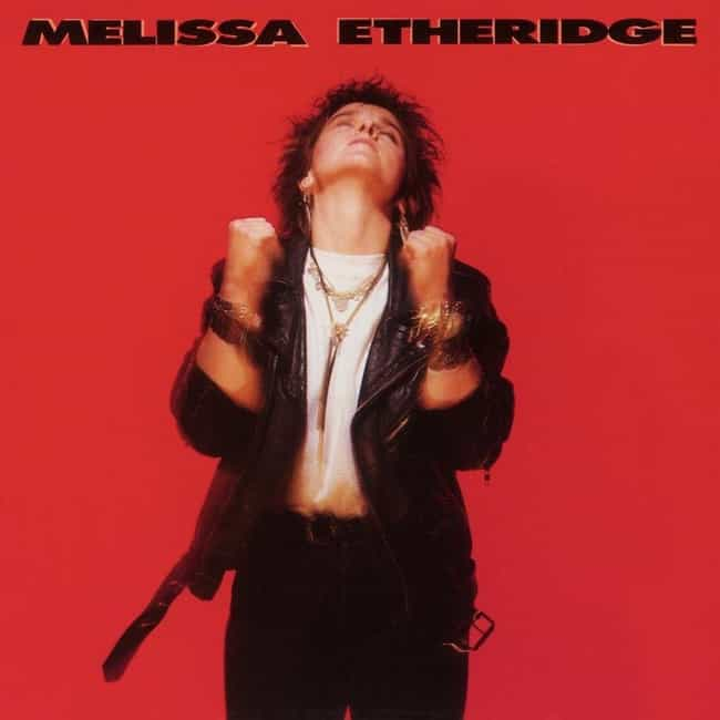 Melissa Etheridge is listed (or ranked) 3 on the list The Best Melissa Etheridge Albums of All Time