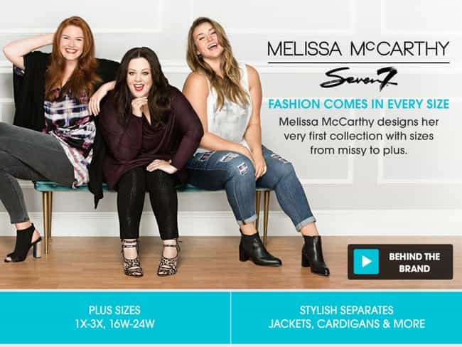 Melissa McCarthy is listed (or ranked) 1 on the list 50 Celebrities Who Have Fashion Lines