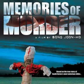 Memories of Murder is listed (or ranked) 20 on the list Great Movies About Serial Killers That Are Totally Dramatic