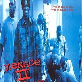 Menace II Society is listed (or ranked) 2 on the list The Best Hood Movies