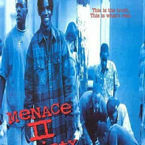 Menace II Society is listed (or ranked) 24 on the list The Best Gangster Movies of the 1990s