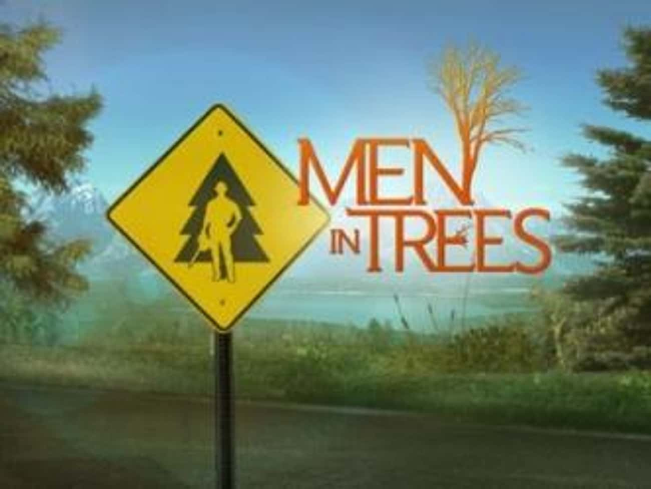 Men in Trees is listed (or ranked) 4 on the list What To Watch If You Love 'Doc Martin'
