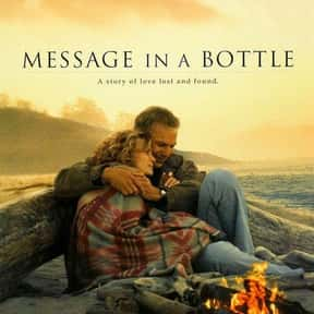 Message in a Bottle is listed (or ranked) 6 on the list Great Movies Set Along the Coast