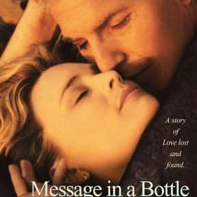 Message in a Bottle is listed (or ranked) 18 on the list The Best Kevin Costner Movies